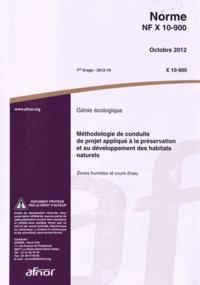 Galabria.be Norme NF X 10-900 Génie écologique - Méthodologie de conduite de projet appliqué à la préservation et au développement des habitats naturels : zones humides et cours d'eau Image