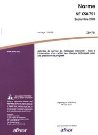 Téléchargement de livres audio gratuits Norme NF X50-791 Activités de service de nettoyage industriel  - Aide à l'élaboration d'un cahier des charges techniques pour une prestation de propreté 5552120007599