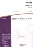 AFNOR - Norme NF Z40-010 Prescriptions de conservation des documents graphiques et photographiques dans le cadre d'une exposition.