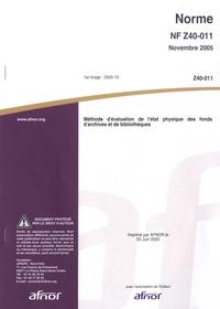Norme NF Z40-011 Méthode dévaluation de létat physique des fonds darchives et de bibliothèques.pdf