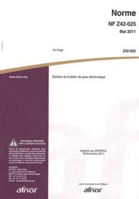 Norme NF Z42-025 Gestion du bulletin de paie électronique.pdf