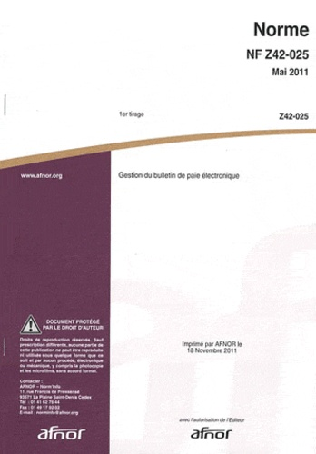 AFNOR - Norme NF Z42-025 Gestion du bulletin de paie électronique.