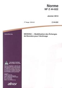 Deedr.fr Norme NF Z44-022 MEDONA - Modélisation des échanges de données pour l'archivage Image
