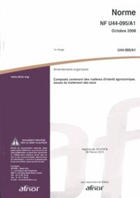 Histoiresdenlire.be Norme U44-095/A1 Amendements organiques - Composts contenant des matières d'intérêt agronomique, issues du traitement des eaux Image