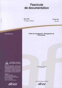 AFNOR - Outils de management - Management de l'information.