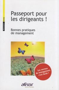 AFNOR - Passeport pour les dirigeants ! - Bonnes pratiques de management.