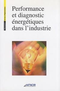 AFNOR - Performance et diagnostic énergétiques dans l'industrie.