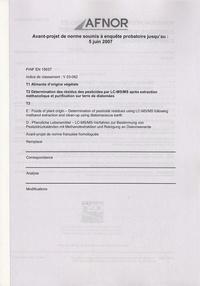 PR NF EN 15637 - Aliments dorigine végétale - Détermination des résidus des pesticides par LC-MS/MS après extraction méthanolique et purification sur terre de diatomées.pdf