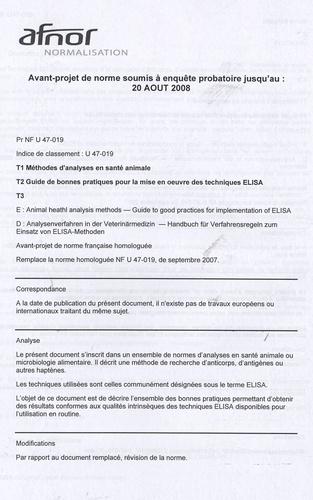 AFNOR - PR NF U47-019 Tome 1, Méthodes d'analyse en santé animale Tome 2, Guide de bonnes pratiques pour la mise en oeuvre des techniques ELISA.