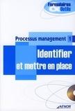 AFNOR - Processus management - Tome 1, Identifier et mettre en place. 1 Cédérom