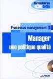 AFNOR - Processus management - Tome 2, manager une politique qualité.