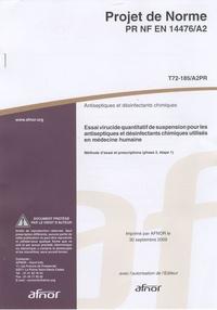 Histoiresdenlire.be Projet de norme PR NF EN 14476/A2 Antiseptique et désinfectants chimiques - Essai virucide quantitatif de suspension pour les antiseptiques et définfectants chimiques utilisés en médecine humaine Image