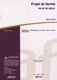 Téléchargement ebook gratuit pour les nederlands Projet de norme PR NF EN 285/A1  - Stérilisation - Stérilisateurs à la vapeur d'eau - Grands stérilisateurs in French par AFNOR MOBI iBook