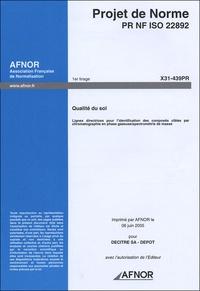 Openwetlab.it Projet de Norme PR NF ISO 22892 - Qualité du sol, Lignes directrices pour l'identification ds composés cibles par chromatographie en phase gazeuse/spectrométrie de masse Image