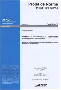Lemememonde.fr Projet de Norme PR NF T90-431/A1 Qualité de l'eau - Recherche et dénombrement de Legionella spp et de Legionella pneumophila Image