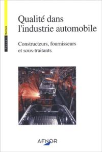 Qualité dans lindustrie automobile - Constructeurs, fournisseurs et sous-traitants.pdf