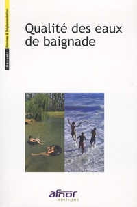 Ibooks livres gratuits télécharger Qualité des eaux de baignade 9782121792118  (Litterature Francaise) par AFNOR