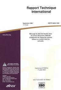 Rapport technique international ISO/TR 9823:1990 Mesurage de débit des liquides dans les canaux découverts - Méthode dexploration du champ des vitesses utilisant un nombre réduit de verticales.pdf