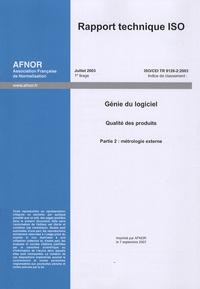 Rapport technique ISO/CEI TR 9126-2:2003 Génie du logiciel - Qualité des produits Partie 2, Métrologie externe, édition en anglais.pdf