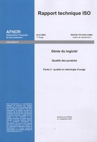Rapport technique ISO/CEI TR 9126-4:2004 Génie du logiciel - Qualité des produits Partie 4, Qualité en métrologie dusage.pdf