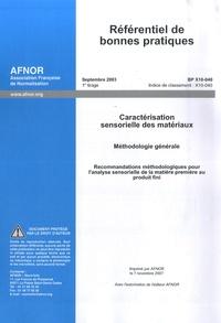 Référentiel de bonnes pratiques Caractérisation sensorielle des matériaux - Méthodologie générale Recommandations méthodologiques pour lanalyse sensorielle de la matière première au produit fini.pdf