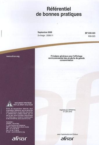AFNOR - Référentiel de bonnes pratiques - Principes généraux pour l'affichage environnemental des produits de grande consommation.