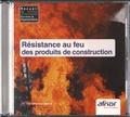 AFNOR - Résistance au feu des produits de construction. 1 Cédérom