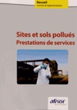 AFNOR - Sites et sols pollués - Prestations de services.
