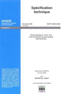 Spécification technique ISO/TS 15883-5 Laveurs désinfecteurs - Partie 5 : Terrains dessai et méthodes pour démontrer lefficacité de nettoyage.pdf