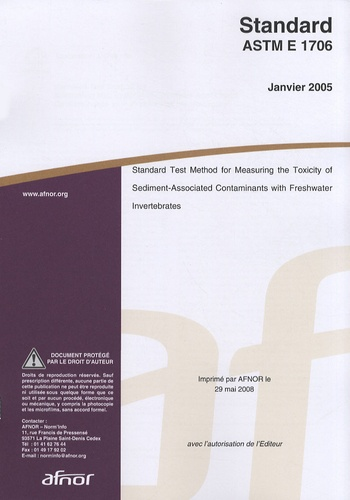 AFNOR - Standard ASTM E 1706 - Standard test method for measuring the toxicity of sediment-associated contaminants with freshwater invertebrates.