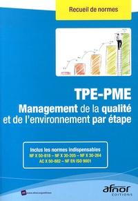 AFNOR - TPE-PME - Management de la qualité et de l'environnement par étape.