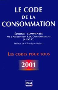 Est-ce gratuit de télécharger des livres dans le coin? Le code de la consommation. Edition 2001 (Litterature Francaise) 9782858905065 par Afoc