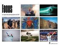 AFP - Focus - Le regard des photographes de l'AFP.