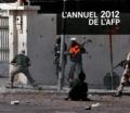 AFP - L'annuel 2012 de l'AFP - The World in Photos.
