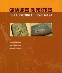 Afraa Al-Khatib et Alain Rodrigue - Gravures rupestres de la province d'Es-Semara.