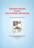 Jean-François Loudcher - Education physique et sport dans le monde contemporain.