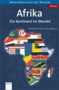 Afrika - Ein Kontinent im Wandel. Aktuell.