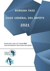 Afrique Droit - Burkina Faso - Code général des impôts 2021.