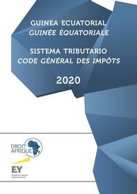Afrique Droit - Guinée Equatoriale - Code général des impôts 2020.