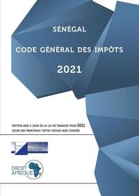 Afrique Droit - Sénégal - Code général des impôts 2021.