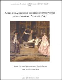 AFROA - Actes de la deuxieme conférence européenne des régisseurs d'oeuvre d'art. - Paris, Galeries Nationales du Grand Palais, 14 & 15 novembre 2000.
