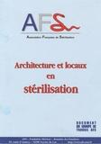 AFS - Architecture et locaux en stérilisation.