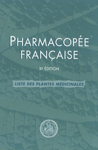 AFSSAPS - Pharmacopée française - Liste des plantes médicinales.