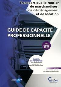 AFT - Guide de capacité professionnelle - Transport public routier de marchandises, de déménagement et de location.