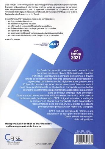 Guide de capacité professionnelle. Transport public routier de marchandises, de déménagement et de location  Edition 2021