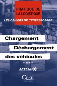AFTRAL - Chargement-déchargement des véhicules - Les cahiers de l'entreprosage.