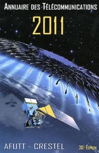 Annuaire des télécommunications 2011 -  AFUTT CRESTEL pdf epub