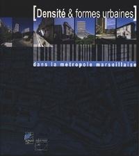 AgAM - Densités & formes urbaines dans la métropole marseillaise.