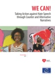 Agata de Latour et Nina Perger - We can! - Taking Action against Hate Speech through Counter and Alternative Narratives (revised edition).