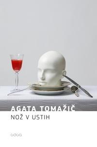 Agata Tomažič - Nož v ustih.